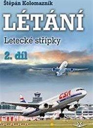 Létání - Letecká střípky 2.díl