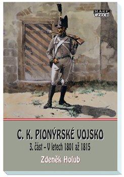 Obálka titulu C.K. Pionýrské vojsko - 3. část