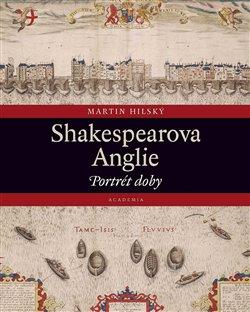 Obálka titulu Shakespearova Anglie