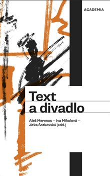 Obálka titulu Text a divadlo