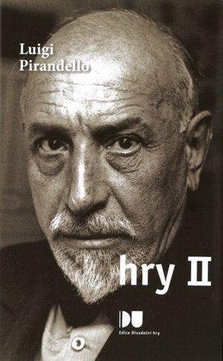 Hry II. - Luigi Pirandello | Booksquad.ink