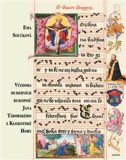 Obálka titulu Výzdoba hudebních rukopisů Jana Táborského z Klokotské Hory