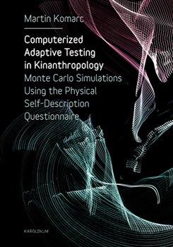 Obálka titulu Computerized Adaptive Testing in Kinanthropology