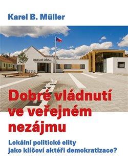 Obálka titulu Dobré vládnutí ve veřejném nezájmu