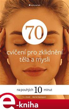 Obálka titulu 70 cvičení pro zklidnění těla a mysli