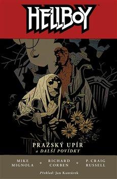 Obálka titulu Hellboy 7: Pražský upír a další povídky