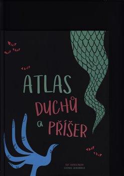 Obálka titulu Atlas duchů a příšer