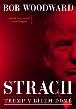 Obálka titulu Strach - Trump v Bílém domě