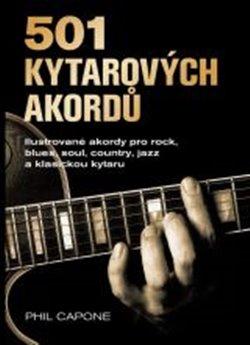 Obálka titulu 501 kytarových akordů - ilustrované akordy pro rock, blues, soul, country, jazz a klasickou kytaru