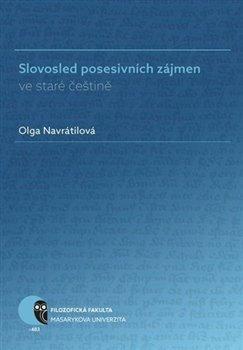 Obálka titulu Slovosled posesivních zájmen ve staré češtině