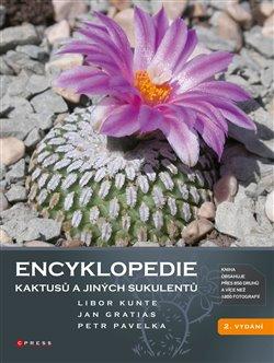 Obálka titulu Encyklopedie kaktusů a jiných sukulentů