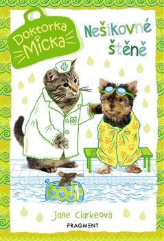 Doktorka Micka – Nešikovné štěně