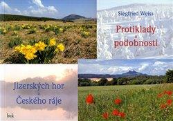 Obálka titulu Protiklady a podobnosti Jizerských hor a Českého ráje