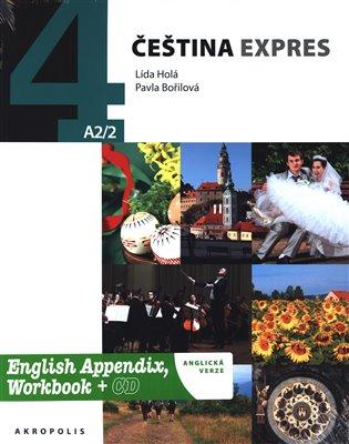 Čeština expres 4 A2/2 - anglicky + CD