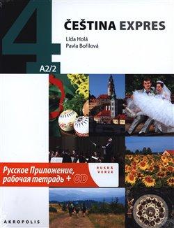 Obálka titulu Čeština expres 4 A2/2 - ruská verze + CD