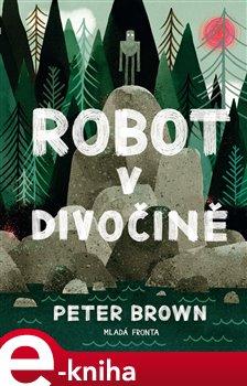 Obálka titulu Robot v divočině