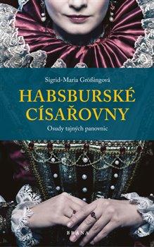 Obálka titulu Habsburské císařovny