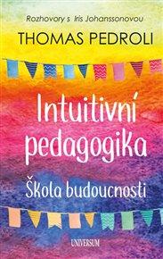 Intuitivní pedagogika - Škola budousnosti