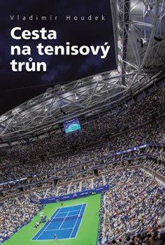 Obálka titulu Cesta na tenisový trůn
