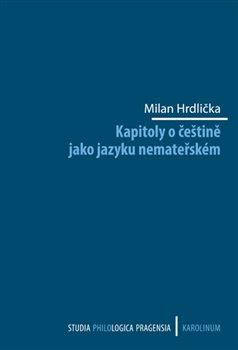 Obálka titulu Kapitoly o češtině jako jazyku nemateřském