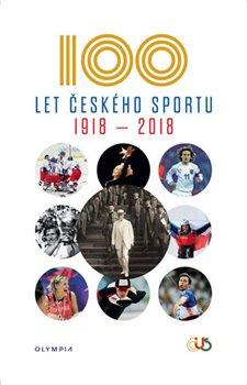 100 let českého sportu 1918-2018