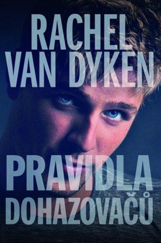Pravidla dohazovačů - Rachel van Dyken | Replicamaglie.com