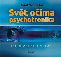 Obálka titulu Svět očima psychotronika