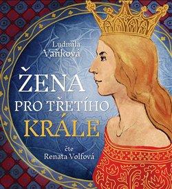 Obálka titulu Žena pro třetího krále