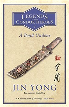 Jin Yong – A Bond Undone, Legends of the Condor Heroes 2