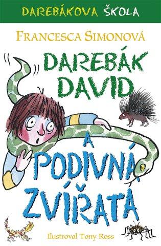 Darebák David a podivná zvířata - Francesca Simonová | Booksquad.ink