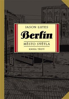 Obálka titulu Berlín 3: Město světla