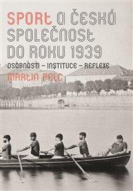 Sport a česká společnost do roku 1939