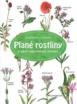 Obálka titulu Plané rostliny a jejich zapomenutý význam