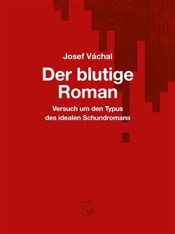 Obálka titulu Der blutige Roman