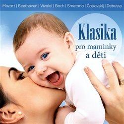 Obálka titulu Klasika pro maminky a děti