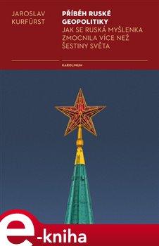 Obálka titulu Příběh ruské geopolitiky