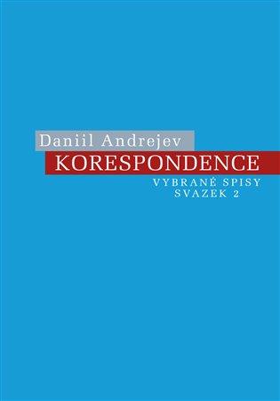 Korespondence - Daniil Andrejev   Booksquad.ink