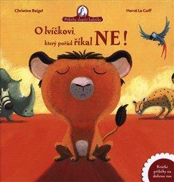 Obálka titulu O lvíčkovi, který pořád říkal ne