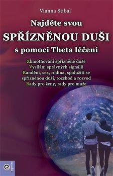 Obálka titulu Najděte svou spřízněnou duši s pomocí Theta léčení