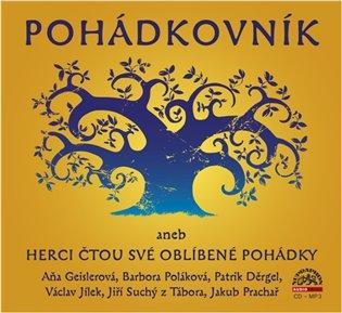 POHÁDKOVNÍK ANEB HERCI ČTOU POHÁDKY MP3 CD