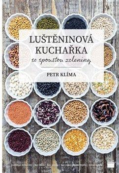 Obálka titulu Luštěninová kuchařka se spoustou zeleniny