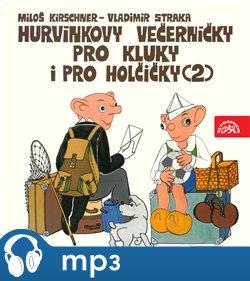 Obálka titulu Hurvínkovy večerníčky pro kluky a pro holčičky (2)