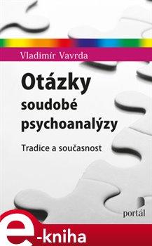 Obálka titulu Otázky soudobé psychoanalýzy