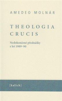 Obálka titulu Theologia crucis