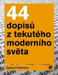 Obálka titulu 44 dopisů z tekutého moderního světa