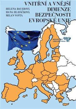 Obálka titulu Vnitřní a vnější dimenze bezpečnosti Evropské unie