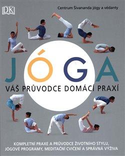 Obálka titulu Jóga: váš průvodce domácí praxí