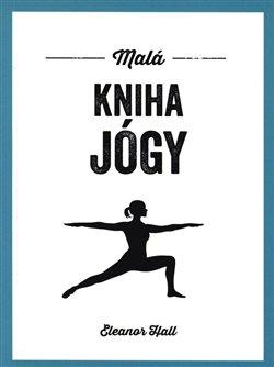 Obálka titulu Malá kniha jógy