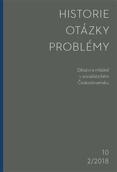 Obálka titulu Historie–Otázky-Problémy 2/2018