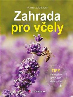 Obálka titulu Zahrada pro včely